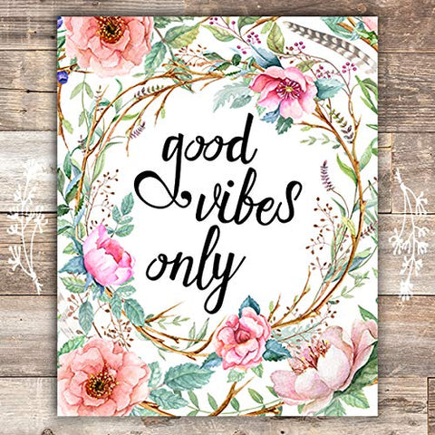 Good Vibes Only Floral Art Print - Unframed - 8x10