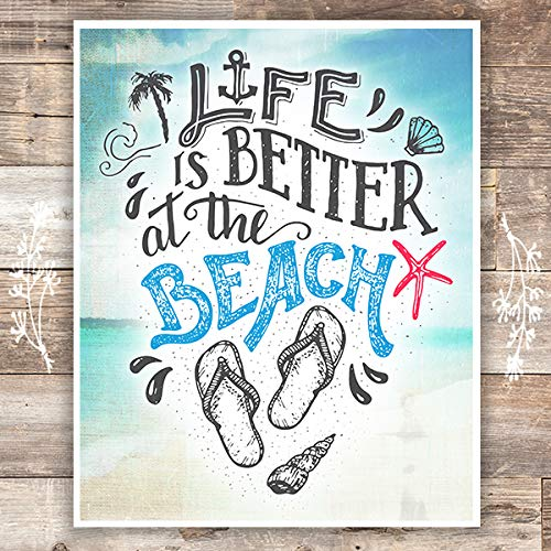 Life is Better at the Beach Art Print - Unframed - 8x10 - Dream Big Printables