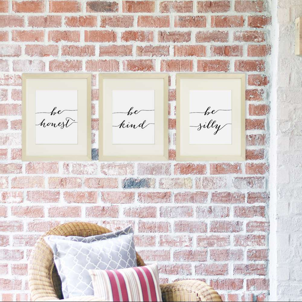Be Silly Be Kind Be Honest Art Prints (Set of 3) - 8x10 | Inspirational Wall Art - Dream Big Printables