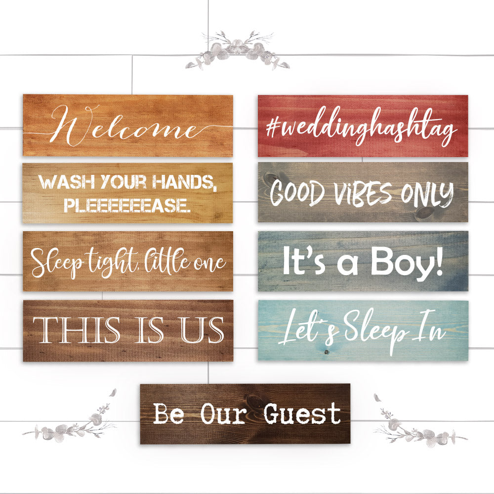 Custom quote wood signs