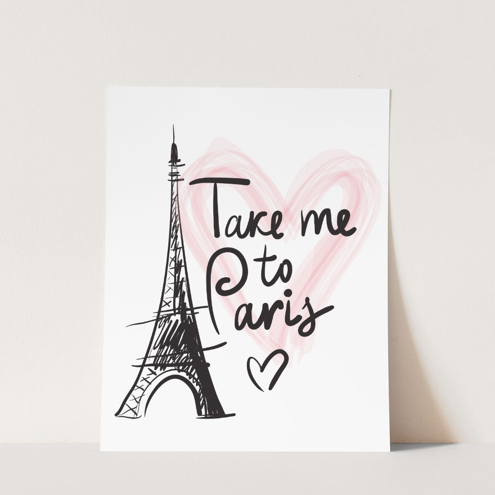 Take Me to Paris Wall Art - Dream Big Printables