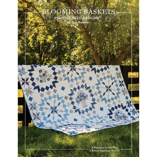NEW!  Blooming Baskets AND Blooming Basket Stars Patterns (PSD-450P)