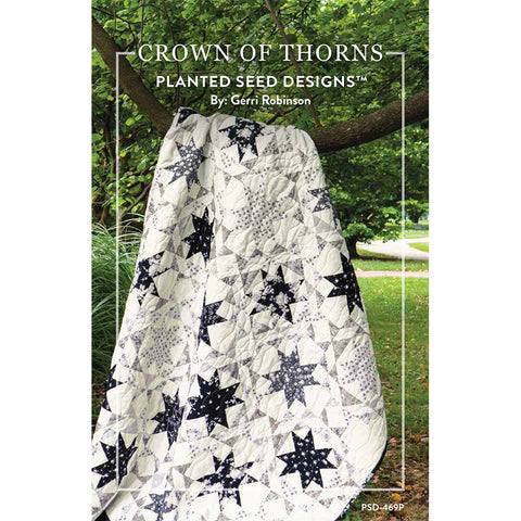 NEW! Crown of Thorns Quilt Pattern (PSD-469P)