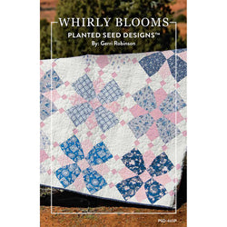 NEW! Whirly Blooms Quilt Pattern (PSD-465P)
