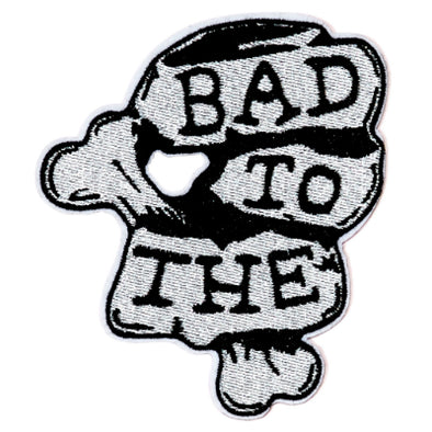 Bad to the Bone Badge