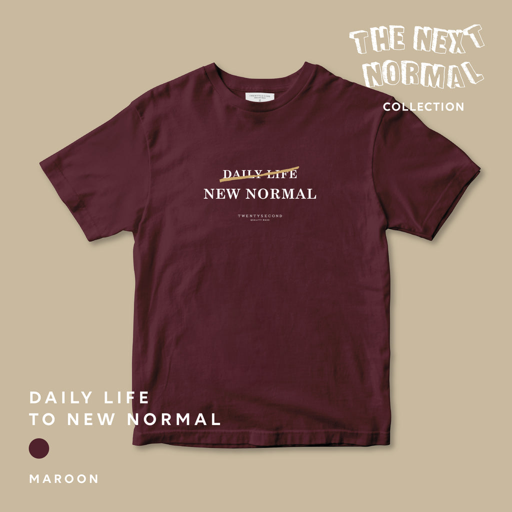 THE NEXT NORMAL #1 DAILY LIFE - MAROON