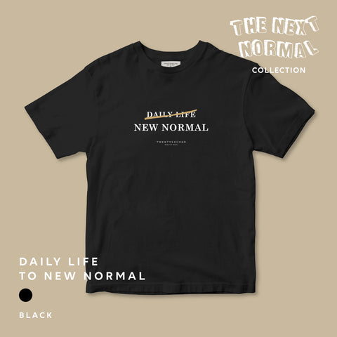 THE NEXT NORMAL #1 DAILY LIFE - BLACK