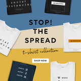 STOP THE SPREAD #2 social distancing - BLACK