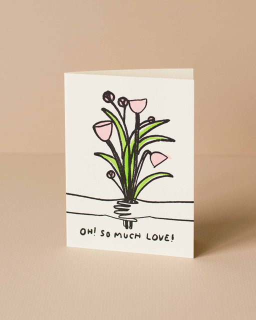 Oh So Much Love Card
