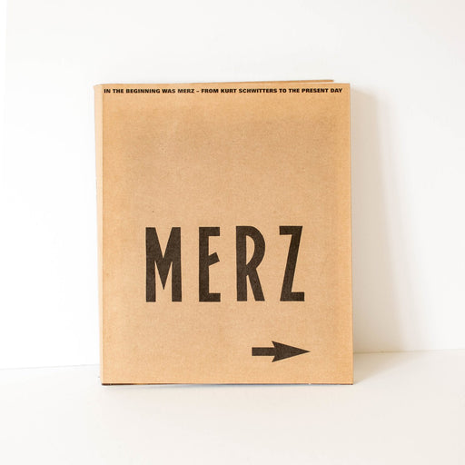 Merz - From Kurt Schweitzer's To The Present Day