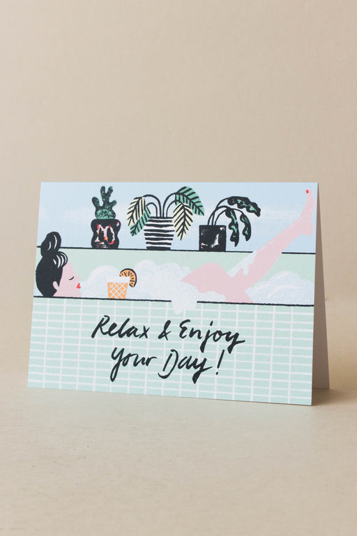 Wrap - Relax and Enjoy Your Day! Card