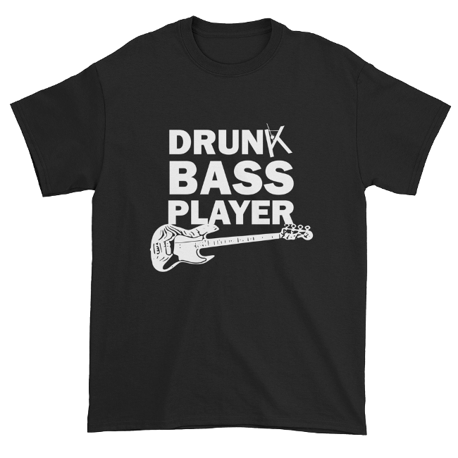 Drunk Bass Player T-Shirt