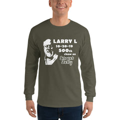 Larry L's 500th Show - Long Sleeve T-Shirt