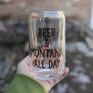 Beer & Montana All Day Glass