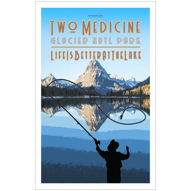 Life is Better at the Lake Two Medicine GNP Poster 1