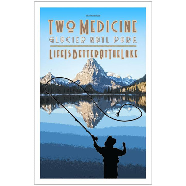 Life is Better at the Lake Two Medicine GNP Poster