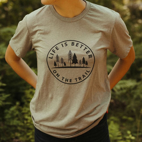 life is better on the trail tee