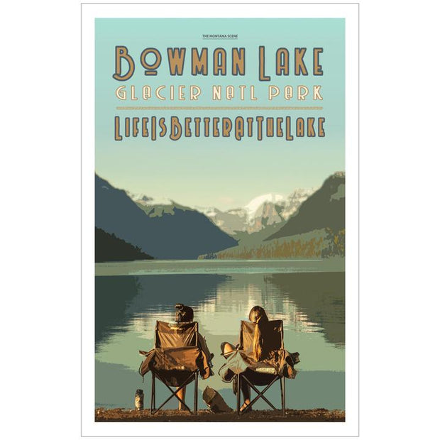 Life is Better at the Lake Bowman Lake GNP Poster 1
