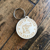 Life is Better in Glacier Wooden Key Chain