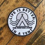 Life is Better in a Tent Patch
