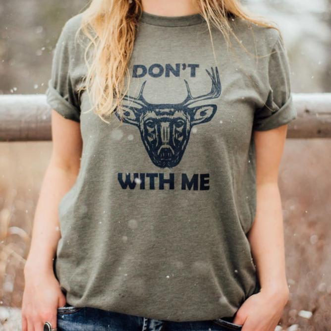 Don't Buck With Me Unisex Tee - Olive