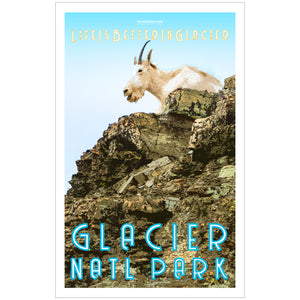 Life is Better in Glacier Goat- Poster