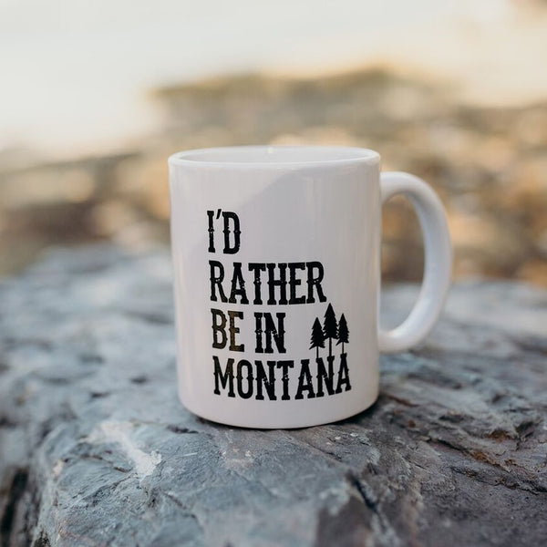 I'd Rather Be In Montana Ceramic Coffee Mug