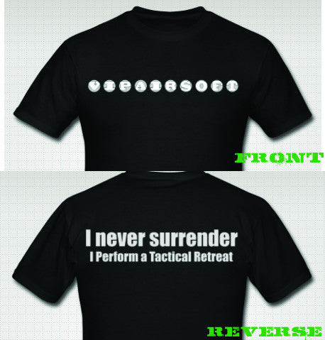 Tactical Retreat T-Shirt **CLEARANCE**