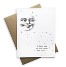 I Love You To The Moon and Back Notecard