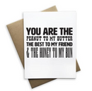 You Are The Peanut To My Butter Notecard