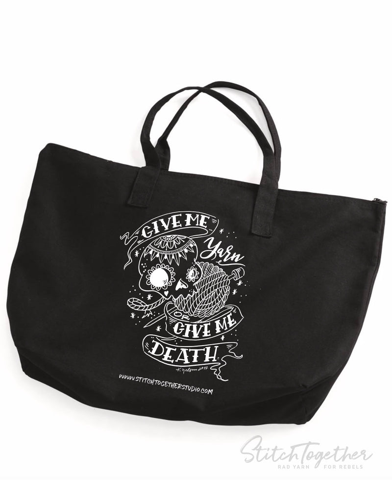 Give Me Yarn or Give Me Death Tote Bag