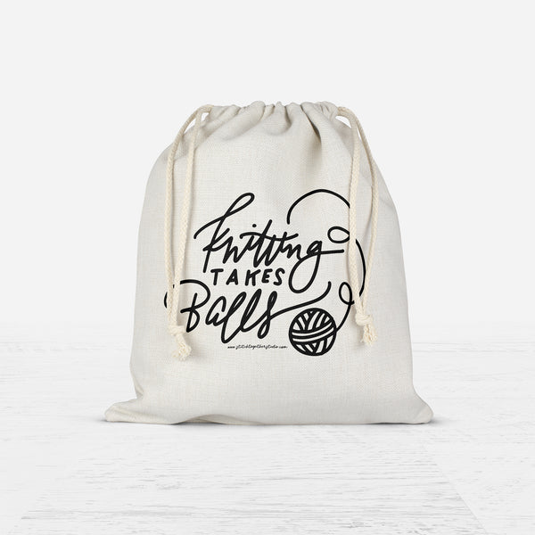 Knitting Takes Balls / Drawstring Project Bag