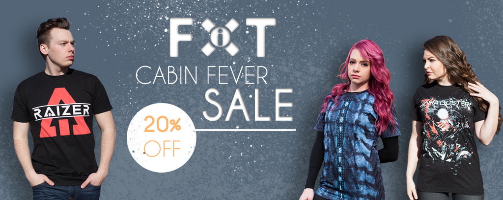FiXT Cabin Fever Sale