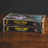 Circle of Dust - Original Print Cassette (1992)