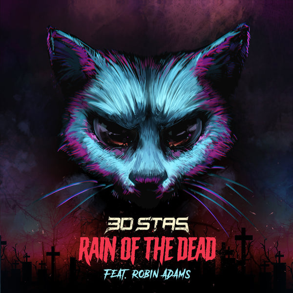 3D Stas - Rain of the Dead (feat. Robin Adams) [Digital Single]