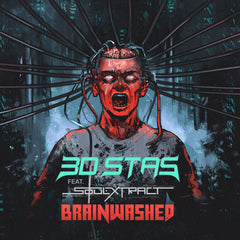 3D Stas - Brainwashed (feat. Soul Extract) [Digital Single]