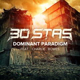 3D Stas - Dominant Paradigm (feat. Charlie Bowes) [Digital Single]