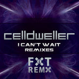Celldweller - I Can't Wait Remixes (CD)