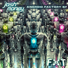 Josh Money - The Android Factory EP (Digital Album)