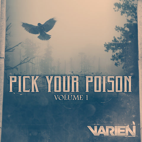 Varien - Pick Your Poison Vol. 01 (Digital Album)