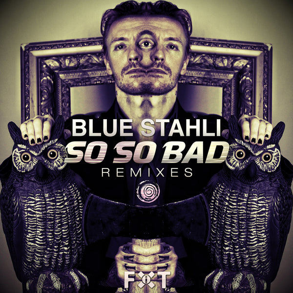 Blue Stahli - So So Bad Remixes (Digital Album)