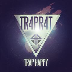 TR4PR4T - Trap Happy (Digital Album)