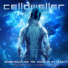 Celldweller - Soundtrack For The Voices In My Head Vol. 03, Chapter 01 (Digital Album)