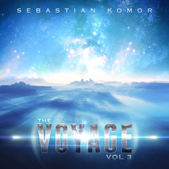 Sebastian Komor - The Voyage Vol. 03 (Digital Album)