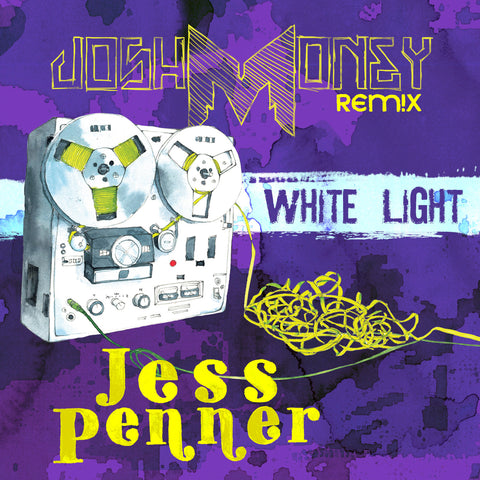 Jess Penner - White Light (Josh Money Remix) (Digital Album)
