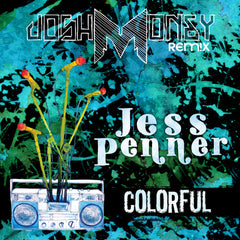 Jess Penner - Colorful (Josh Money Remix) (Digital Album)