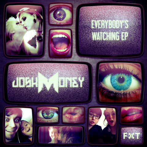 Josh Money - Everybody's Watching EP (Digital Album)