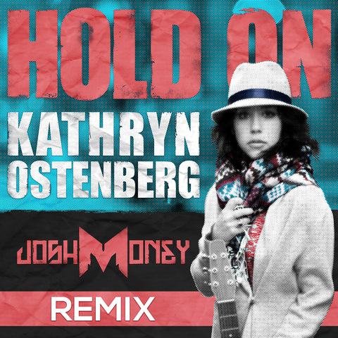 Kathryn MacLean - Hold On (Josh Money Remix) (Digital Album)