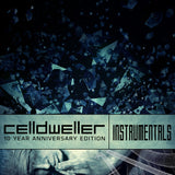 Celldweller - Celldweller 10 Year Anniversary Edition Instrumentals (Digital Album)