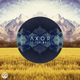 Axor - If You Wait (Digital Album)